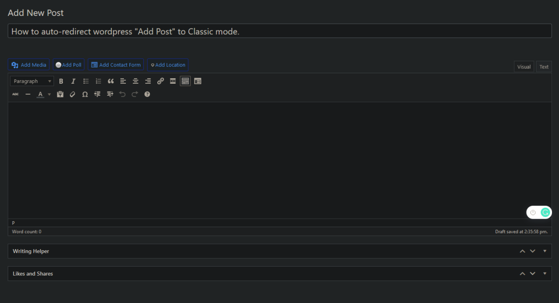 How to fix wordpress classic new post permanently easy fix